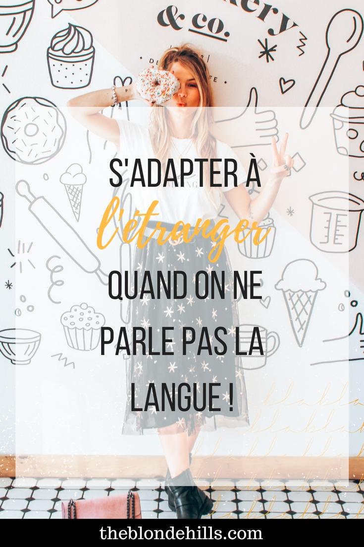 S'ADAPTER À L'ÉTRANGER QUAND ON NE PARLE PAS LA LANGUE